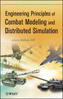 Engineering Principles of Combat Modeling and Distributed Simulation by Andreas Tolk (Hardback, 2012)