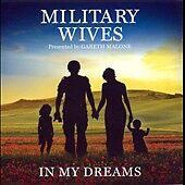 Military Wives - In My Dreams (2012)
