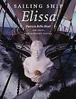 Sailing Ship Elissa by Patricia Bellis Bixel (Paperback, 2011)