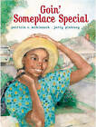 Goin Someplace Special by McKissack (Other book format, 2001)