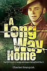 Long Way Home: One POW's Journey of Escape and Evasion by Big Sky Publishing (Paperback, 2010)