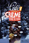 Cafe Creme - Level 1: Methode De Francais: Livre D'eleve by Trevisi (Paperback, 2000)