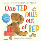 One Ted Falls Out of Bed by Julia Donaldson (Board book, 2012)