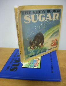 The-Story-Book-Of-SUGAR-by-Maud-amp-Miska-Petersham-1936-Illus-in-DJ