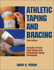 Athletic Taping and Bracing by David H. Perrin (Paperback, 2012)