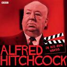 Alfred Hitchcock: In His Own Words by Alfred Hitchcock (CD-Audio, 2012)