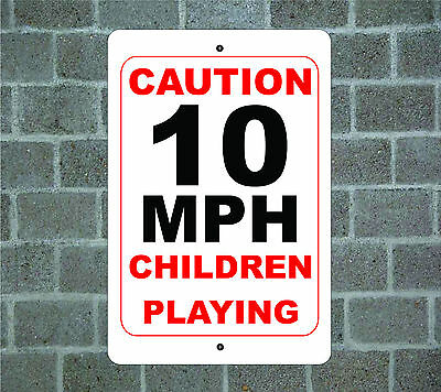 CAUTION CHILDREN PLAYING 10MPH Warning Metal Aluminum Sign #A