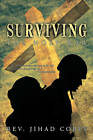 Surviving the Holy War by Rev. Jihad Cobey (Paperback, 2010)