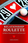 Relationship Roulette: Improve Your Odds at Lasting Love by Carol Diamond (Hardback, 2010)