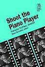Shoot the Piano Player: Francois Truffaut, Director by Francois Truffaut (Paperback, 1993)