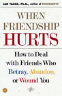 When Friendship Hurts by YAGER JAN (Paperback, 2002)