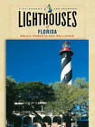 Lighthouses of Florida: A Guidebook and Keepsake by Bruce Roberts, Ray Jones (Paperback, 2005)