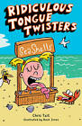 Ridiculous Tongue Twisters by Chris Tait (Paperback / softback)