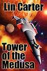 Tower of the Medusa by Lin Carter (Paperback / softback, 2011)