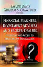 Financial Planners, Investment Advisers and Broker-Dealers: Oversight and Access to Registration Information by Nova Science Publishers Inc (Paperback, 2013)