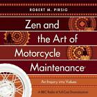 Zen And The Art Of Motorcycle Maintenance (R) by Peter Flannery, Robert M. Pirsig (CD-Audio, 2012)