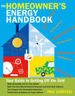 Homeowner's Energy Handbook: Reduce Your Reliance on Fossil Fuels by Paul Scheckel (Paperback, 2013)