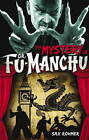 Fu-Manchu: Mystery of Dr Fu-Manchu by Sax Rohmer (Paperback, 2012)