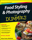 Food Styling & Photography For Dummies by Alison Parks-Whitfield (Paperback, 2012)