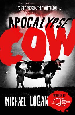 """AS NEW"" Apocalypse Cow, Logan, Michael, Book"