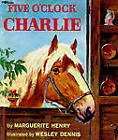 Five o'Clock Charlie by Marguerite Henry (Paperback, 1994)