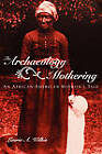 The Archaeology of Mothering: An African-American Midwife's Tale by Laurie A. Wilkie (Paperback, 2003)