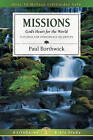 Missions: Power to Shape Our Lives by Paul Borthwick (Paperback / softback, 2009)