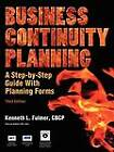 Business Continuity Planning: A Step-by-Step Guide With Planning Forms on CD-ROM, 3rd Edition by Kenneth L Fulmer (Paperback, 2004)