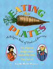 Eating the Plates: A Pilgrim Book of Food and Manners by Lucille Recht Penner (Paperback)