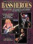 Bass Heroes: Styles, Stories and Secrets of 30 Great Bass Players by Backbeat UK (Paperback, 1998)