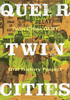 Queer Twin Cities by University of Minnesota Press (Paperback, 2010)