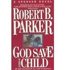 God Save the Child by Robert B. Parker (Paperback, 1987)