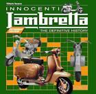 Innocenti Lambretta: The Definitive History by Vittorio Tesserqa (Hardback, 2012)