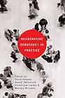 Deliberative Democracy in Practice by Daniel Weinstock, David Kahane, Dominique Leydet, Melissa Williams (Paperback, 2010)