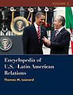 Encyclopedia of U.S. - Latin American Relations by Thomas M. Leonard, Graeme Mount, Jurgen Buchenau, Rodney Longley (Hardback, 2012)