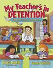 My Teacher's in Detention: Kids' Favourite Funny School Poems by Meadowbrook Press,U.S. (Paperback, 2006)