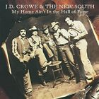 J.D. Crowe - My Home Ain't in the Hall of Fame (2002)