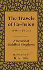 The Travels of Fa-Hsien (399-414 a.D.), or Record of the Buddhistic Kingdoms by Cambridge University Press (Paperback, 2012)