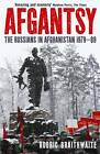 Afgantsy: The Russians in Afghanistan, 1979-89 by Sir Rodric Braithwaite (Paperback, 2012)