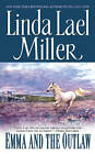 Emma and the Outlaw by Linda Lael Miller (Paperback, 1994)