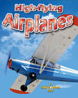 High-flying Airplanes by Reagan Miller (Paperback, 2010)