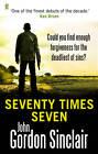 Seventy Times Seven by John Gordon Sinclair (Paperback, 2013)