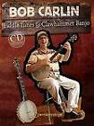 Bob Carlin: Fiddle Tunes for Clawhammer Banjo by Centerstream Publishing (Paperback, 2009)