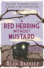 A Red Herring Without Mustard: A Flavia de Luce Mystery Book 3 by Alan Bradley (Paperback, 2012)