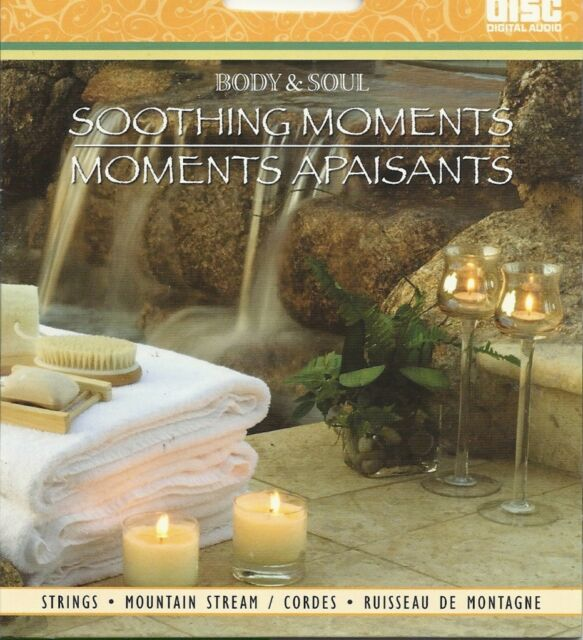 BODY AND SOUL SOOTHING MOMENTS STRINGS MOUNTAIN STREAM RELAXATION SPA MUSIC CD