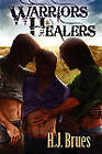 Warriors and Healers by H J Brues (Paperback / softback, 2009)