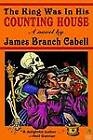 The King Was in His Counting House by James Branch Cabell (Hardback, 2003)