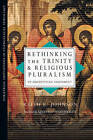 Rethinking the Trinity and Religious Pluralism: An Augustinian Assessment by Keith E Johnson (Paperback / softback, 2011)