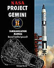 NASA Project Gemini Familiarization Manual Manned Satellite Spacecraft by NASA (Paperback / softback, 2011)