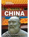Confucianism in China by Rob Waring, National Geographic (Mixed media product, 2009)